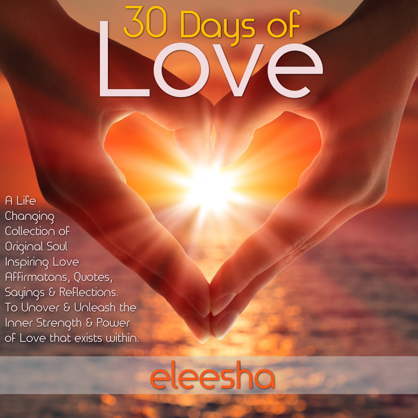 Love Power Quotes Love Quotes And Affirmations  Eleesha