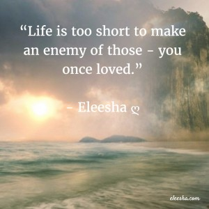 00004 Life Is Too Short PicQuote by Eleesha Inspiration Quote Affirmation Sayings
