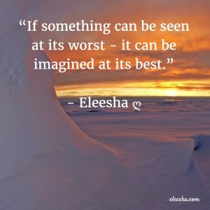 00009 If Something Can Be PicQuote by Eleesha Inspiration Quote Affirmation Sayings