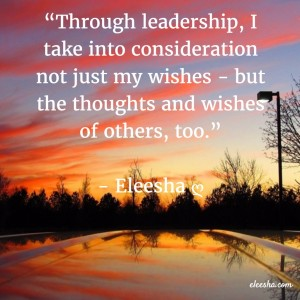 00027 Through Leadership PicQuote by Eleesha Inspiration Quote Affirmation Sayings