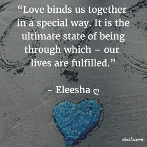 00028 Love binds us PicQuote by Eleesha Inspiration Quote Affirmation Sayings