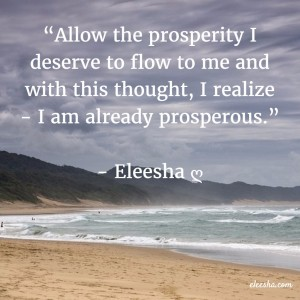 00030 Allow the prosperity PicQuote by Eleesha Inspiration Quote Affirmation Sayings