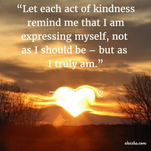 00070 Let each act of kindness PicQuote by Eleesha Inspiration Quote Affirmation Sayings