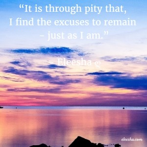 00072 It is through pity PicQuote by Eleesha Inspiration Quote Affirmation Sayings