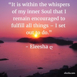 00081 It is within the whispers PicQuote by Eleesha Inspiration Quote Affirmation Sayings