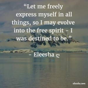 00103 Let me freely express PicQuote by Eleesha Inspiration Quote Affirmation Sayings