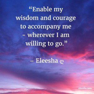00117 Enable my wisdom PicQuote by Eleesha Inspiration Quote Affirmation Sayings
