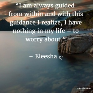 00127 I am always guided PicQuote by Eleesha Inspiration Quote Affirmation Sayings