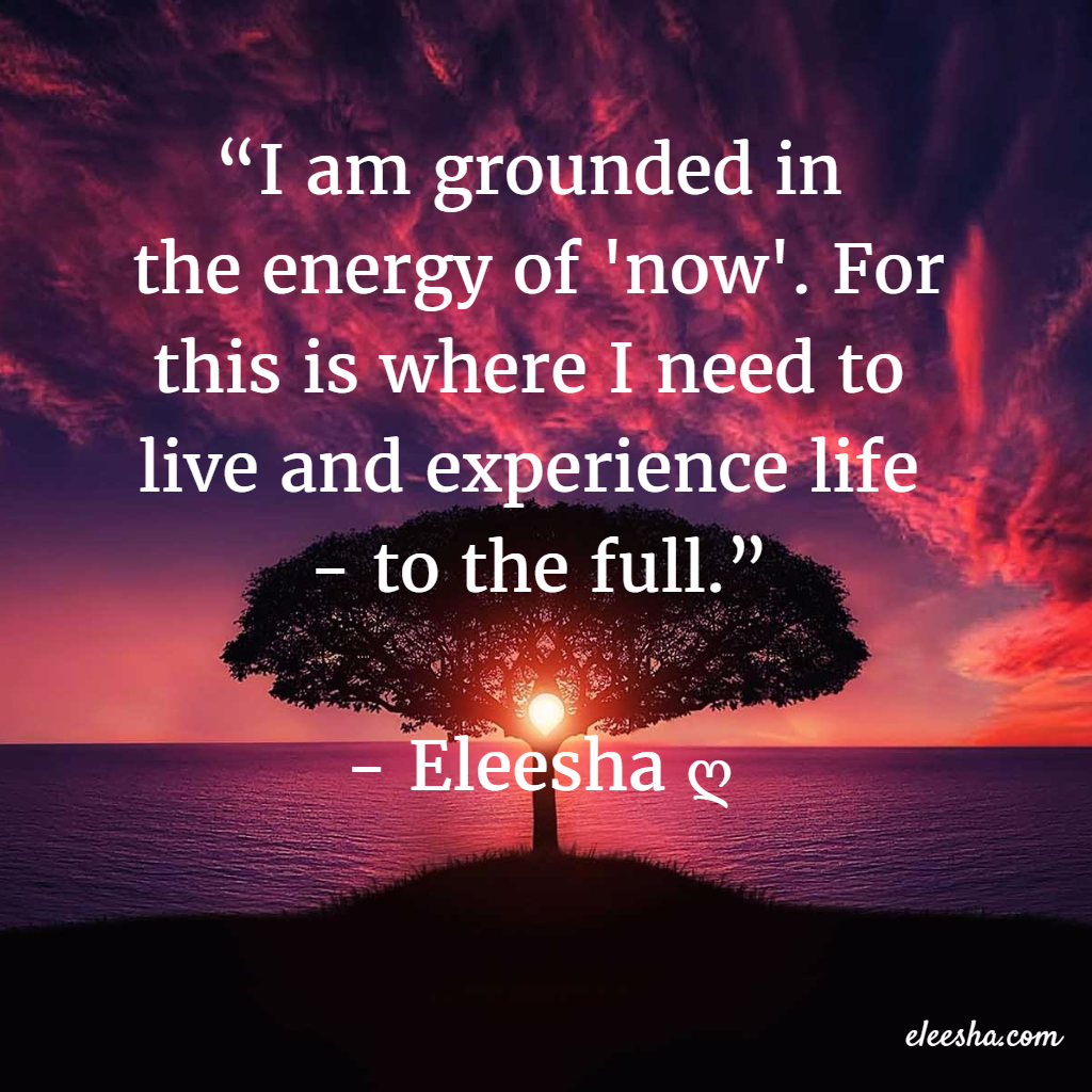 Living In The Now Inspiration Affirmations Quotes