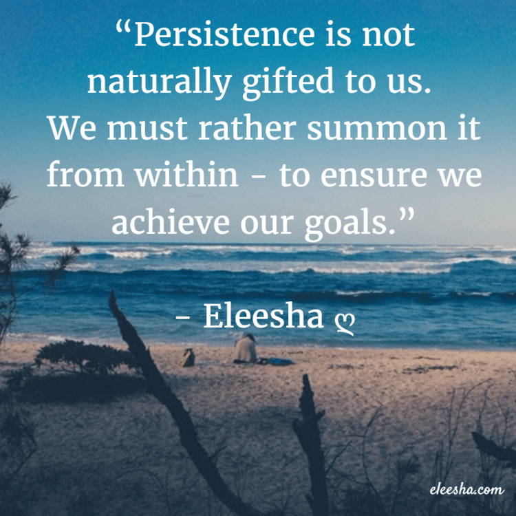 Persistence Motivational Quotes Teamwork: Persistence Inspiration Affirmations Quotes Motivational