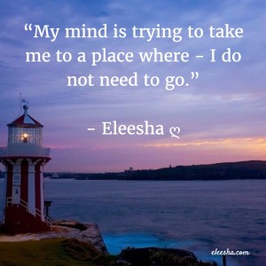 00007 My Mind Is PicQuote by Eleesha Inspiration Quote Affirmation Sayings