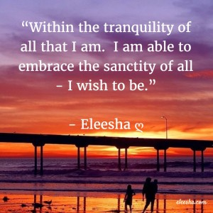 00011 Within The Tranquility PicQuote by Eleesha Inspiration Quote Affirmation Sayings