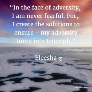 00018 In the face of adversity PicQuote by Eleesha Inspiration Quote Affirmation Sayings