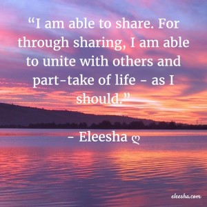 00033 I am able to share PicQuote by Eleesha Inspiration Quote Affirmation Sayings