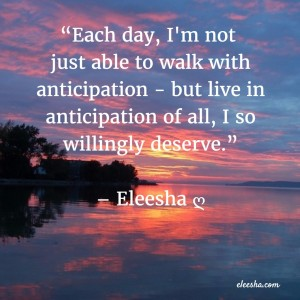 00039 Each day PicQuote by Eleesha Inspiration Quote Affirmation Sayings