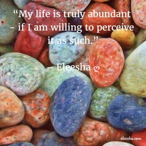 00053 My life is truly PicQuote by Eleesha Inspiration Quote Affirmation Sayings