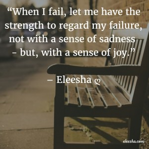 00063 When I fail PicQuote by Eleesha Inspiration Quote Affirmation Sayings