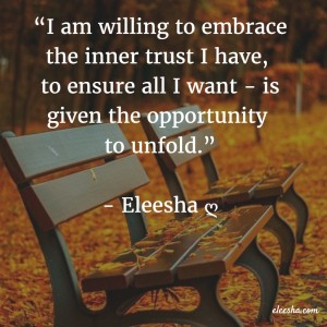 00075 I am willing to embrace PicQuote by Eleesha Inspiration Quote Affirmation Sayings