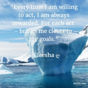 00090 Every time I am willing PicQuote by Eleesha Inspiration Quote Affirmation Sayings